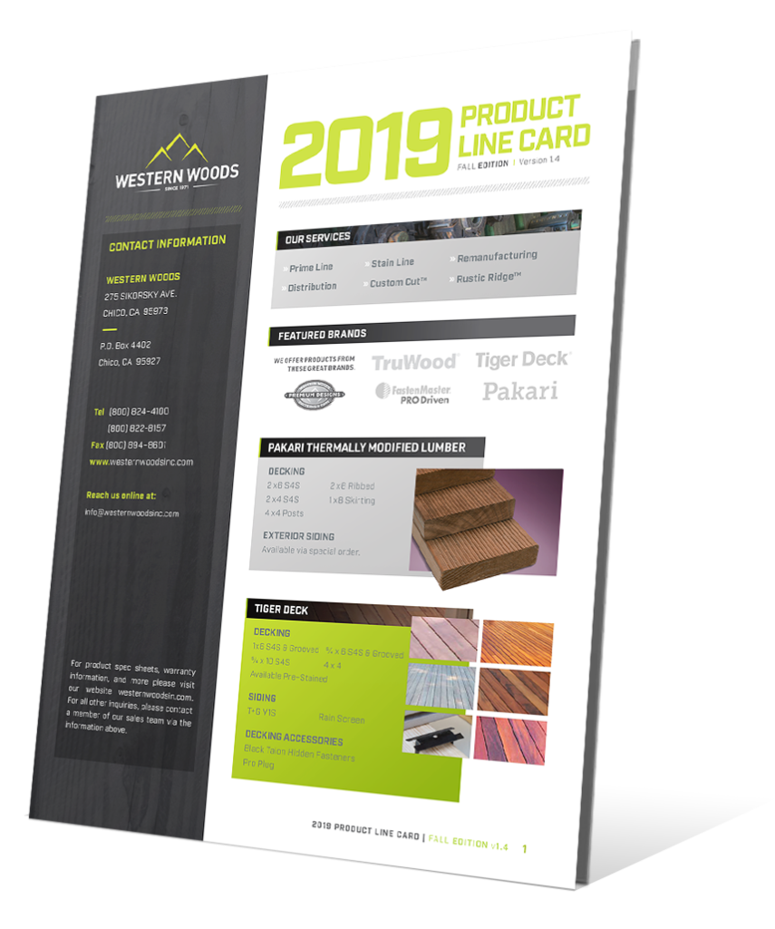 The 2019 Western Woods Product Line Card is here! Click the button to get your copy now!